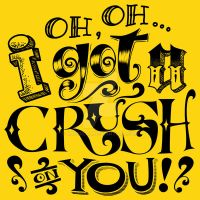Crush on You by roberlan