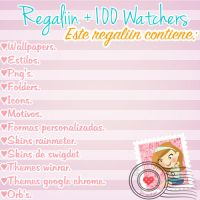 Regaliin +100 Watchers by TutosCrayoncita