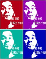 No One Likes You-PopaRT by RobDulga