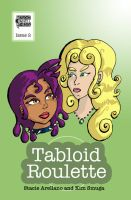 Tabloid Roulette:Issue 2 Cover by dreamling