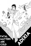 Fatal Matters Are Cold by adixia
