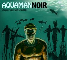 TLIID 263 - Noir Style Aquaman by Nick-Perks