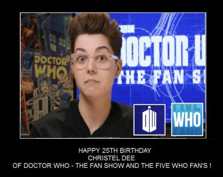 Happy 25th Birthday Christel Dee by DoctorWhoOne