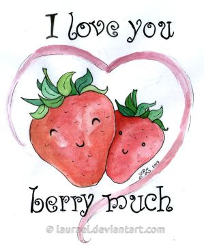 I love you berry much by Laurael
