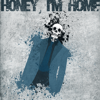 Honey, I'm Home by ZCTgfx