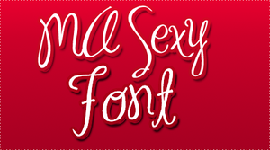MA Sexy FONT by HeyHelleen
