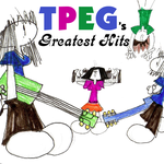 TPEG's Greatest Hits by TFSyndicate