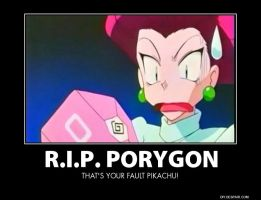 R.I.P. Porygon - Demotivational by juanito316ss