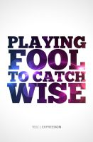 Playing the Fool this 1 time. by TedZ01