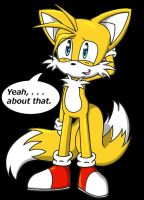 Yeah...Tails by daQUIET-1