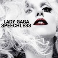 LADY GAGA - SPEECHLESS by cezuh0425