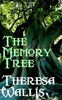The Memory Tree by PattyJansen
