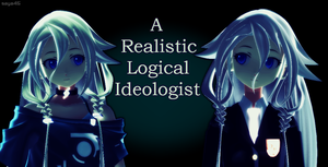 .:A Realistic Logial Ideologist:. by saya45