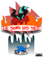 LIE DOWN AND DIE, SANIC!!! by MarkProductions