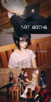 Not Going: A Photostory by dollstars