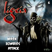Ligeia-When Zombies Attack by rdricci