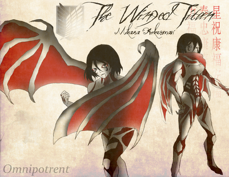 Aot: Mikasa The Razor Winged Titan by Omnipotrent