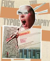 fuck your typography by lordsheepdog
