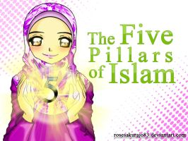 5 pillars of Islam by RoseSakuraJo83