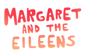 Margaret and the Eileens logo by kol98