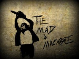 The Mad and Macabre 3 by zombis-cannibal