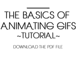 The Basics Of Animating GIFS by Gracefuleigh