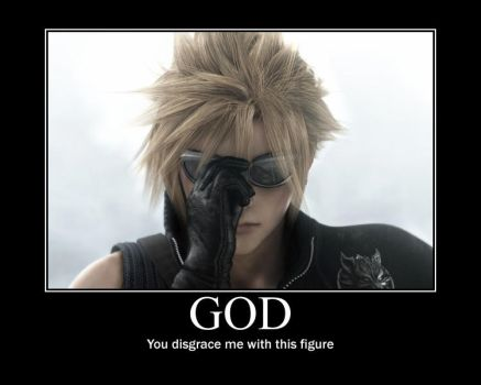 Cloud Strife-God Motivational by SleepyTransformer