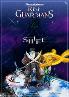 Rise of the Guardians: Shift (COMIC VIDEOS BELOW) by Drock625