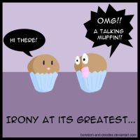Irony at its Greatest: Muffins by boredom-and-doodles