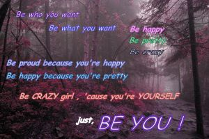 Just be you by SilvikLeMe