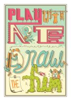 Play with art and draw the fun by BIGMOUTH-design