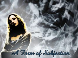 Form Of Subjection by simichrist333