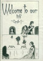 Chapter 1- Welcome to our life by CristinaRareDamphire