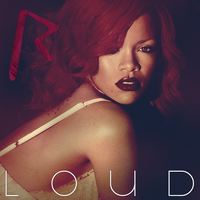 Rihanna - Loud v.2 by am11lunch