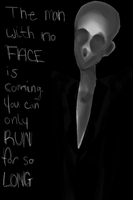 The Man with no face. by MooseInMidnightSwim