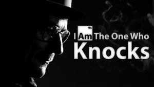 I Am The One Who Knocks Wallpaper by AQWmim