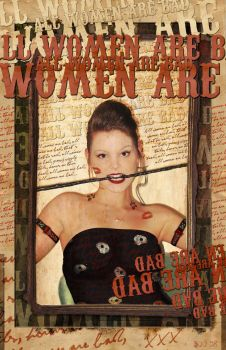 All Woman Are Bad V.II by misfitmalice