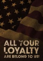All your loyalty by jaanush