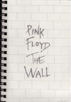 Pink Floyd: The Wall by KoolGuitarist23