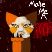 Mapleshade: Make me A Promise by Lucky-Lynn
