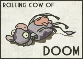 Rolling Cow Of DOOM by vware