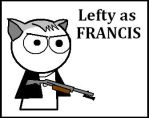 Lefty as Francis by LeftTennant