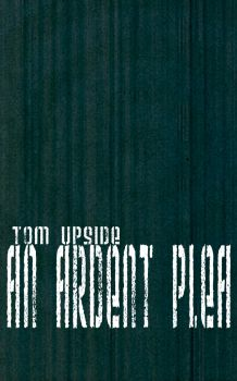 Book Cover - An Ardent Plea by The-Chosen-Millenium