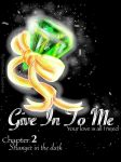 Give In To Me~Chapter2 Stranger In The Dark by NatsumiChan0446