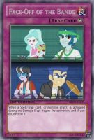 Face-Off of the Bands (MLP): Yu-Gi-Oh! Card by PopPixieRex