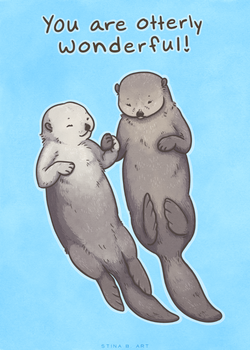 You Are Otterly Wonderful by tinylaughs
