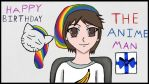 Happy Birthday TheAnimeMan by HuskeyNinja