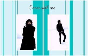 Come With Me II by xXHizumi-loverXx