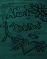 Alice'S Sketchbook by SillyLilAlice