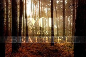 You Are Beautiful by ReeseS8